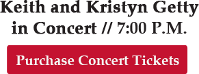 Keith and Kristyn Getty Concert - Purchase Concert Tickets