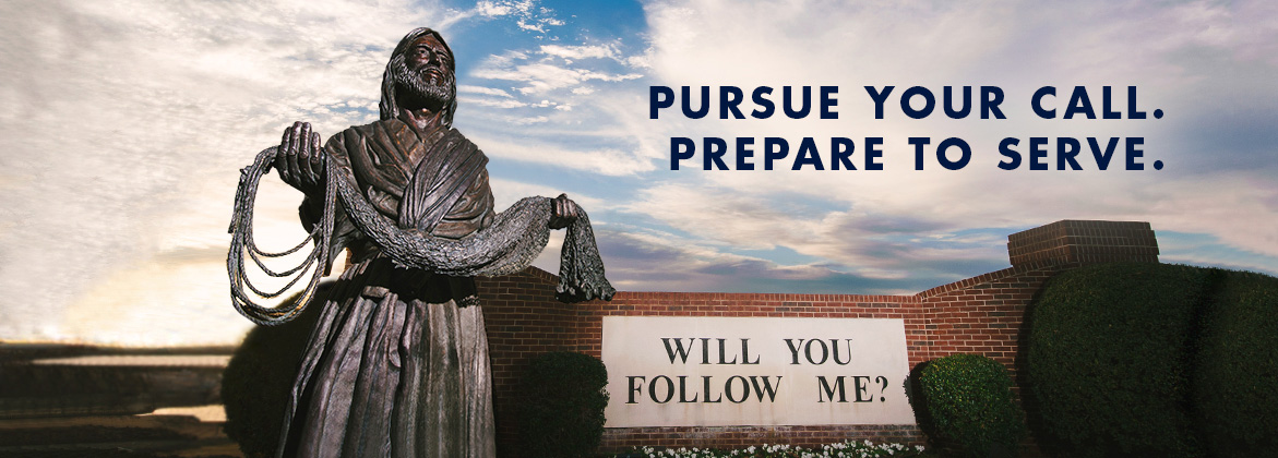 Pursue your call. Prepare to Serve.