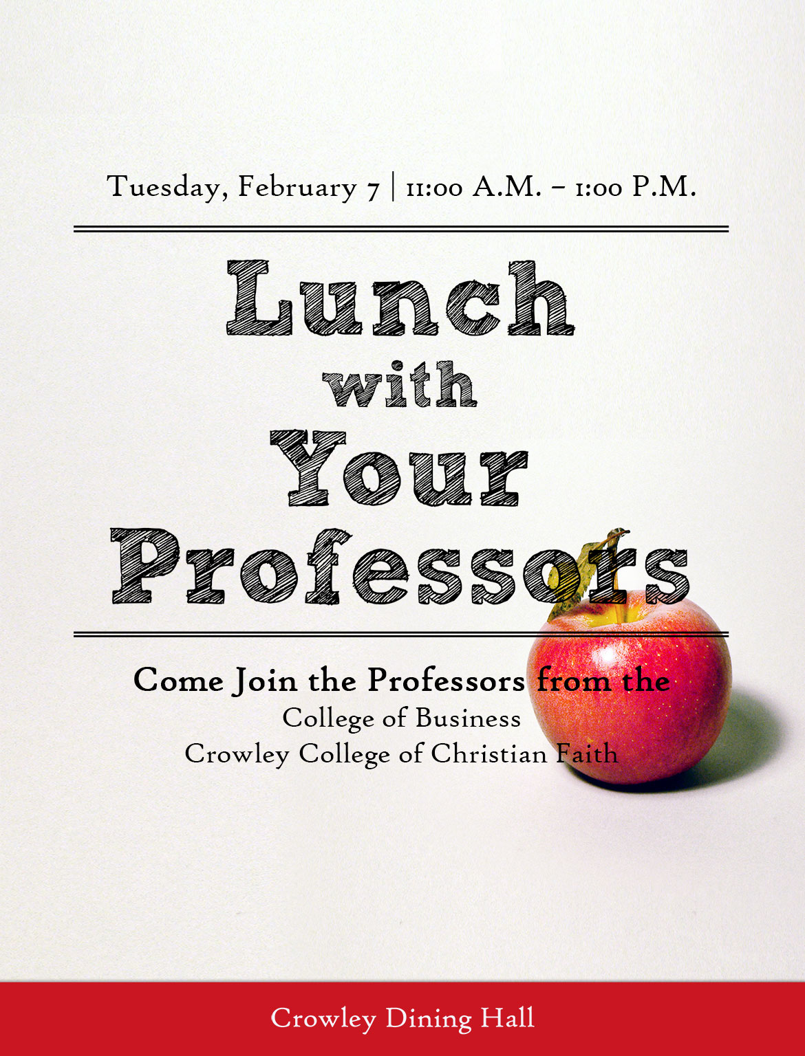 Lunch with Your Professors – Tuesday, December 6 at 11:00 A.M. – 1:00 P.M. - Come Join the Professors from the College of Professional Studies, Cook School of Leadership, and Graduate School of Ministry