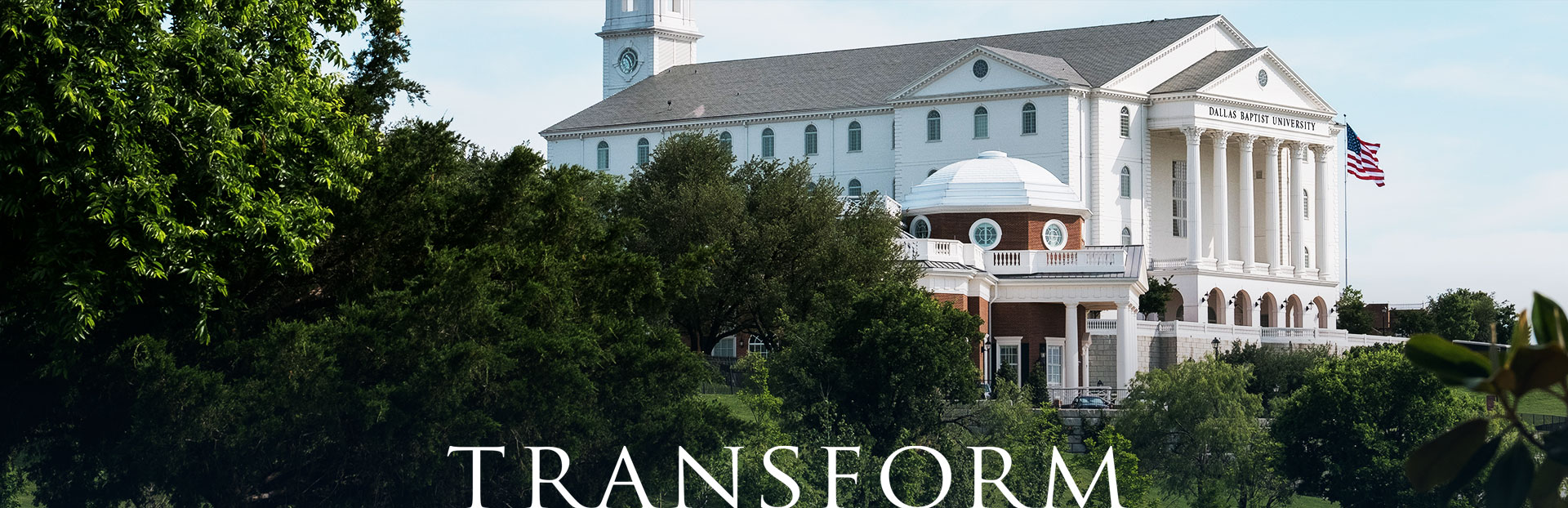 About DBU's Transform Campaign Banner